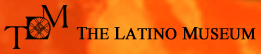 [Latino Museum of History, Art and Culture Logo]